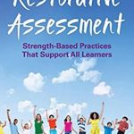 What do you mean by Restorative Assessment?