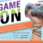 Game On: Using Digital Games to Transform Teaching, Learning, and Assessment
