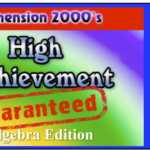 High Achievement Guaranteed- Algebra 1